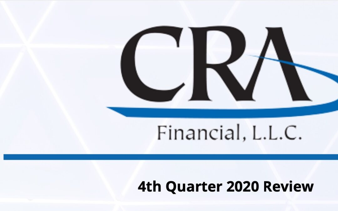 4th Quarter 2020 Review – CRA Financial, L.L.C.